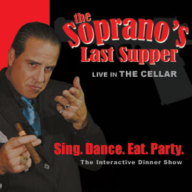 The Soprano's Last Supper Las Vegas Show